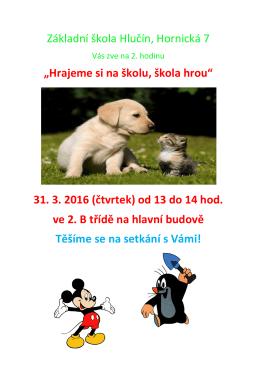 """Základní škola Hlučín, Hornická 7 """"Hrajeme si na školu, škola hrou"""