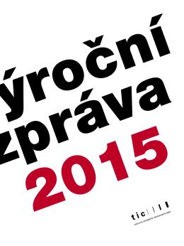 Zpráva o činnosti TICmB 2015 - Turistické informační centrum města