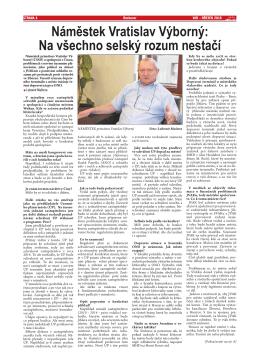 Náměstek Vratislav Výborný: Na všechno selský
