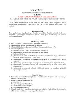 Opatření děkana Fakulty mezinárodních vztahů 2/2016 k řízení a