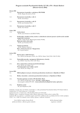 Program seminářů Psychiatrické kliniky LF UK a FN v Hradci Králové