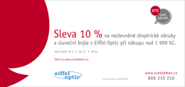 Sleva 10 %na nezlevněné dioptrické obruby a sluneční brýle v Eiffel