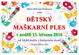 Dětský maškarní ples v neděli 13. března 2016
