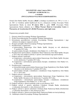 OGŁOSZENIE z dnia 3 marca 2016 r. ZARZĄDU ALIOR BANK S.A. o