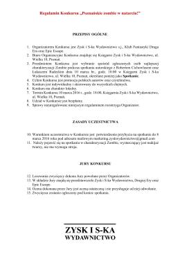 """Regulamin Konkursu """"Poznańskie zombie w natarciu!"""" - Zysk i S-ka"""