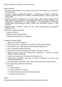 """Projekt i prezentacja z przedmiotu """"sieci komputerowe"""" Założenia"""