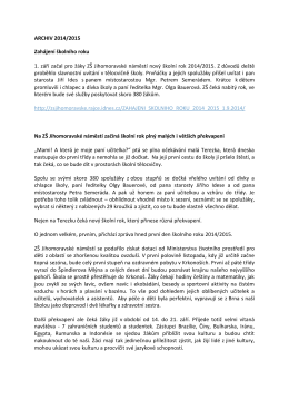 ARCHIV 2014/2015 Zahájení školního roku 1. září začal pro žáky ZŠ