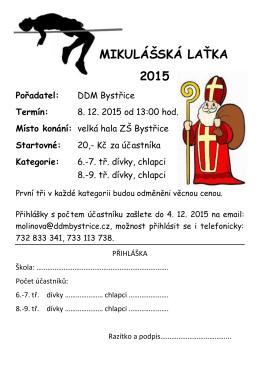 MIKULÁŠSKÁ LAŤKA 2015 Pořadatel