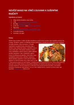 hovězí maso na víně s olivami a sušenými rajčaty