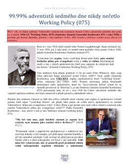 99.99% adventistů sedmého dne nikdy nečetlo Working Policy (075)