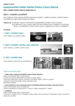 experimentální atelier Zdeňka Fránka a Dany Rakové