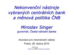 Nekonvenční nástroje vybraných centrálních bank a měnová politika