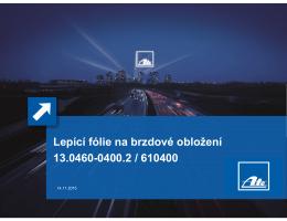 Lepící fólie na brzdové obložení 13.0460-0400.2