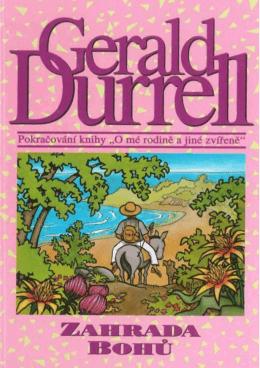 Durrell, Gerald - Zahrada bohů