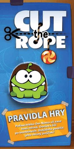Česká pravidla ke hře Cut the Rope - karetní hra