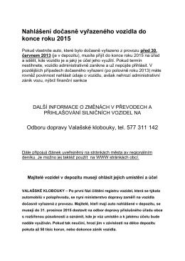 Nahlášení dočasně vyřazeného vozidla do konce roku 2015
