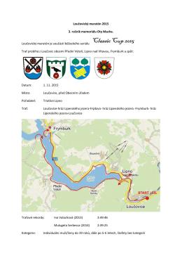 Loučovický maratón 2015 3. ročník memoriálu Oty Macha