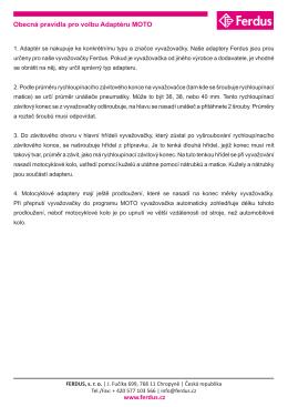 Obecná pravidla pro volbu Adaptéru MOTO www.ferdus.cz