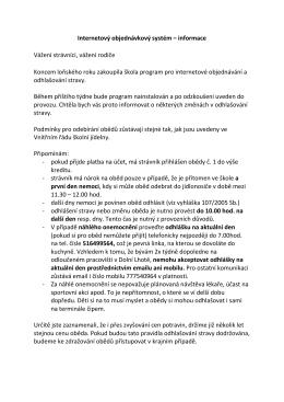 Internetový objednávkový systém – informace Vážení strávníci