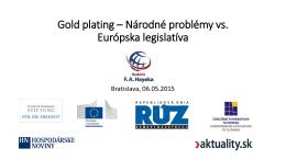 Gold plating – Národné problémy vs. Európska legislatíva
