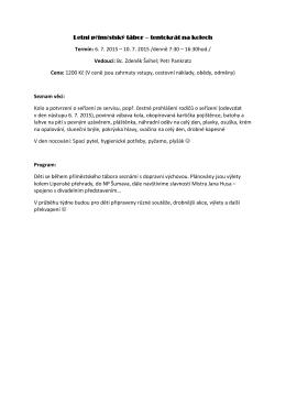 Letní příměstský tábor – tentokrát na kolech Termín: 6. 7. 2015 – 10