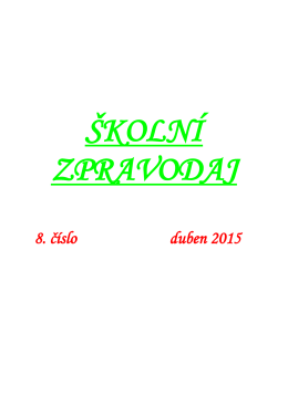 Školní zpravodaj - 8. číslo roku 2014/15