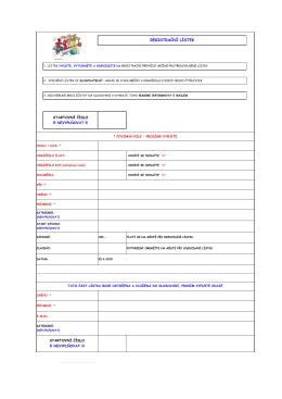 Vyplňte a vytiskněte si registrační lístek v pohodlí domova. Na místě