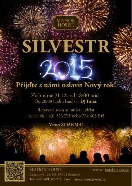 SILVESTR Přijďte s námi oslavit Nový rok!