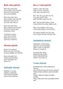 Bude zima (píseň) Mrazíci (píseň) Sněhulák (báseň) Kos a vrána