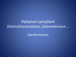 Institucionalizace a demedicinalizace