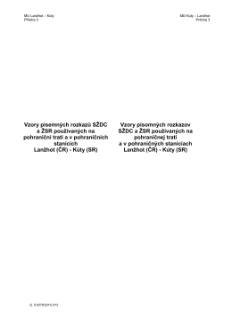 Vzory písemných rozkazů SŽDC a ŽSR používaných na pohraniční