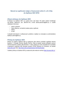 Návod na vyplňování údajů o financování silnic II. a III. třídy do