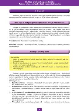 III. fáze profesního poradenství Řešení situace