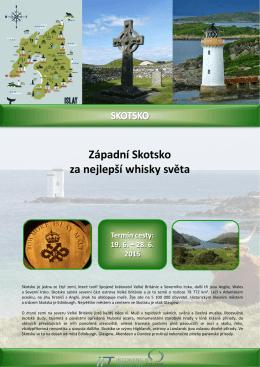 Západní Skotsko za nejlepší whisky světa