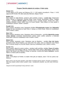 Program 7denního zájezdu do Londýna + 9 lekcí výuky Sobota 12.9