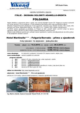 Nabídka lyžařského zájezdu do lyžařského střediska Folgaria – viz