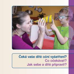 Čeká vaše dítě oční vyšetření? Co očekávat? Jak sebe a dítě