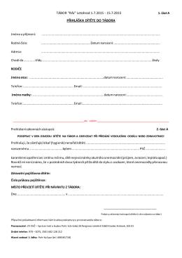 Letohrad 1.7.2015 - 15.7.2015 PŘIHLÁŠKA DÍTĚTE DO TÁBORA