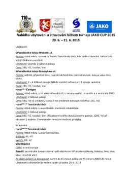 Nabídka ubytování a stravování během turnaje JAKO CUP 2015 20. 6.