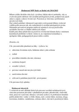 Hodnocení MPP školy za školní rok 2014/2015 Během celého