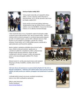Koně pro Kapku naděje 2015 Tento projekt získal díky své
