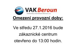 Omezení provozní doby: Ve středu 27.1.2016 bude zákaznické