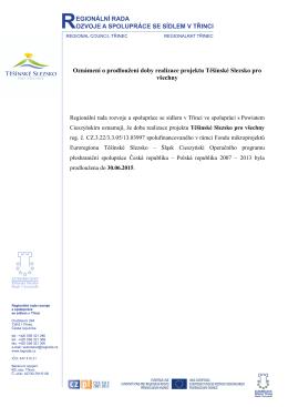 Oznámení o prodloužení doby realizace projektu Těšínské Slezsko
