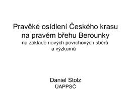 Pravěké osídlení Českého krasu na pravém břehu Berounky