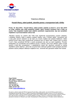 16.10.2015 Povodí Vltavy, státní podnik, ukončilo pomoc s