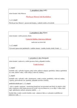 1. projektový den (září) Plavba po Moravě lodí Kordulkou 2