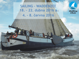 SAILING – WADDENZEE 18. – 22. dubna 2016 a 4