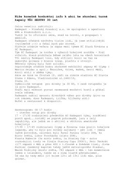 Níže konečně konkrétní info k akci ke skončení turné kapely TŘI