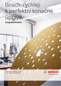 Bosch: rychleji k perfektní konečné úpravě.