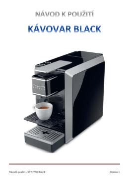 Návod k použití – KÁVOVAR BLACK Stránka 1